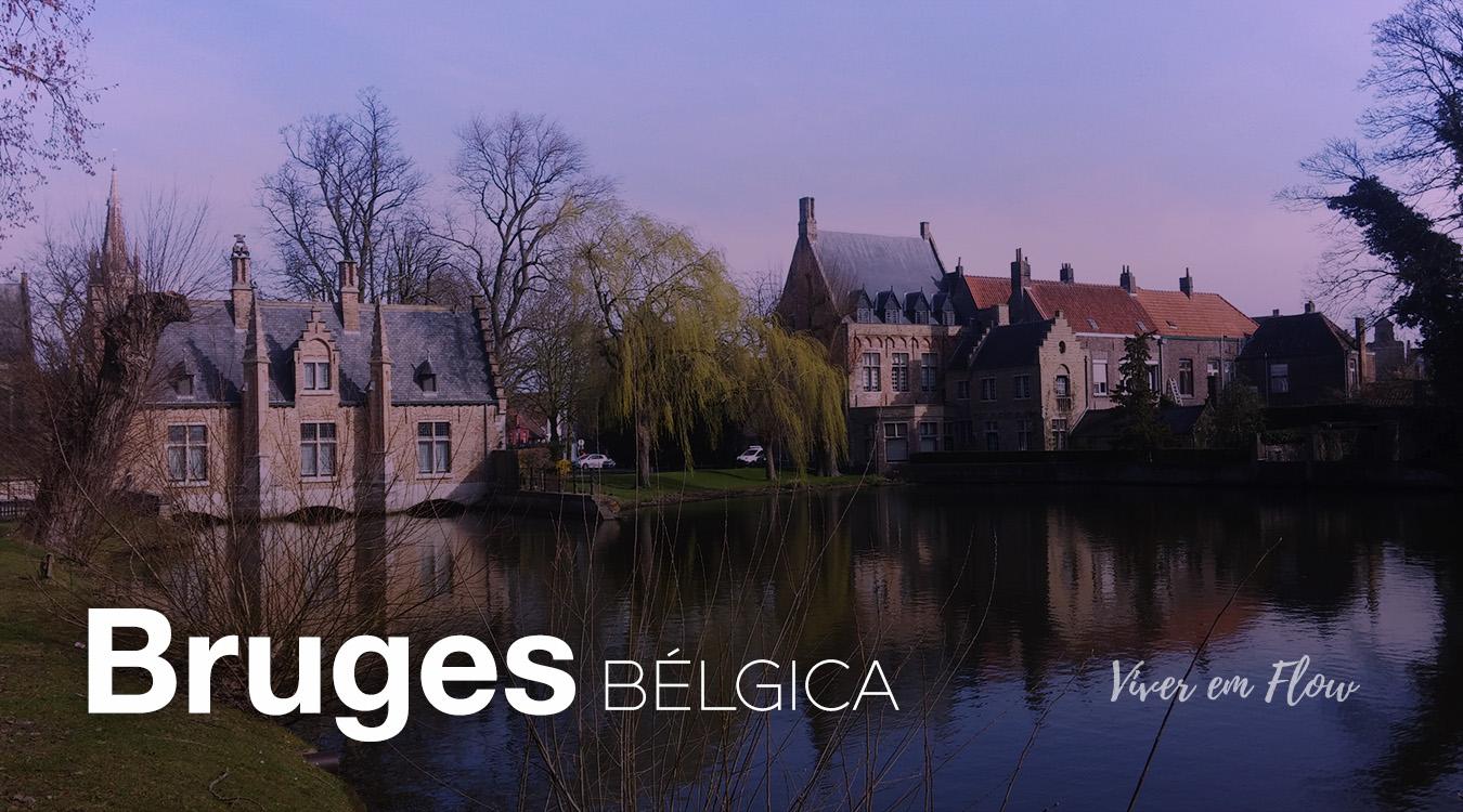 O que fazer em Bruges, belgica - viver em flow
