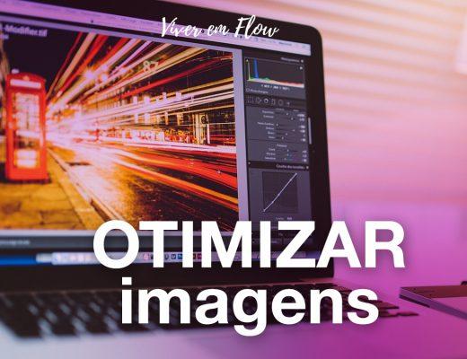 Preparar, tratar e otimizar imagens para o seu blog, site e redes sociais